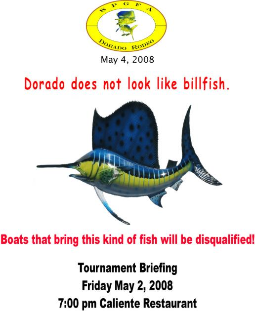 Click for the Dorado Rodeo Fishing Tournament, May 4th
