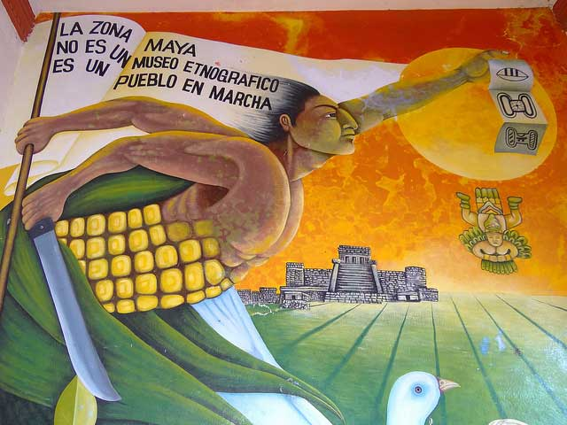 """Fragment of mural painted by Maya artist Marcelo Jimenez – """"The Maya Zone is Not an Ethnographic Museum"""""""