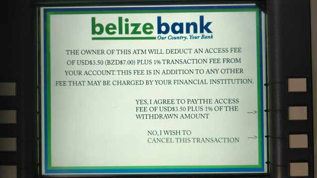 Belize Banking and ATM Fees - Belize & Ambergris Caye Help