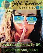 Maruba Beach Klub and Spa is the premiere Secret Beach spa and restaurant located on the crystal blue waters of the Caribbean Sea at the center of Secret Beach, Belize